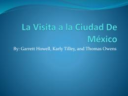 La Visita a la Ciudad De Mexico