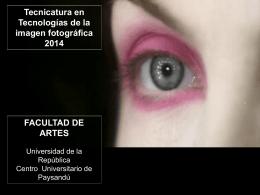 Tecnicatura en Tecnologías de la imagen fotográfica 2014