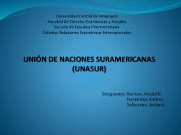 union de naciones suramericanas (unasur) - rei4-ucv-eei