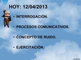 procesos comunicativos el ruido y funciones de la comunicacion