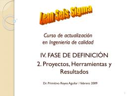 IV. DEFINICIÓN: Proyectos, Herramientas y Resultados