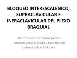 BLOQUEO INTERESCALENICO DEL PLEXO BRAQUIAL