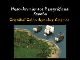 Descubrimientos Geográficos. colon