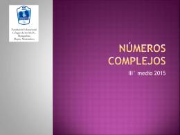 Números complejos - Colegio SS.CC. Manquehue