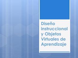 Diseño instruccional y Objetos Virtuales de Aprendizaje