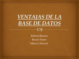 VENTAJAS DE LA BASE DE DATOS