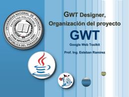 Instalación de GWT Designer, organización del proyecto