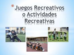 Juegos Recreativos o Actividades Recreativas Juego