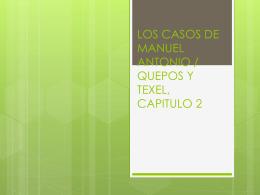 LOS CASOS DE MANUEL ANTONIO