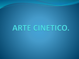 ARTE CINETICO.