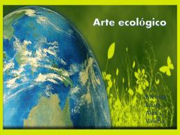 Arte ecológico.