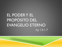 El Poder y el Propósito del Evangelio Eterno