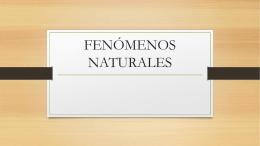 FENÓMENOS NATURALES - MATEMATICASCONQUISTADORES