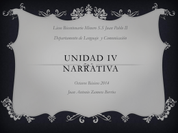 Unidad IV Narrativa - Liceo Bicentenario Minero SS Juan Pablo II