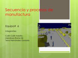 Secuencia y procesos de manufactura