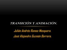 Transición y animación.