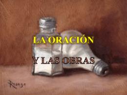 La oración y las obras - IGLESIA MANANTIAL DE VIDA CUENCA