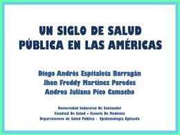1. Un Siglo de Salud Pública en las Américas