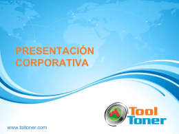 Presentación corporativa - Copiadoras en Monterrey Tooltoner