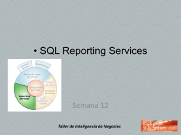 Clase 12 BI MSQL Server 2008 Reporting Services