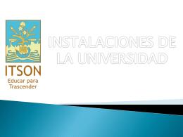 Recorrido por las Instalaciones - Instituto Tecnológico de Sonora