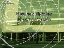 Recursos digitales en comunicación Guión 2012