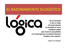 LOGICA silogismo parte 2_ EL RAZONAMIENTO