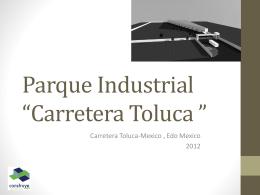 Parque Industrial *La Bomba*
