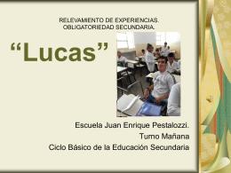 Lucas - Escuelas en movimiento