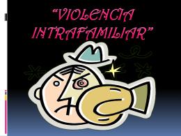 """Las manifestaciones de la """"violencia intrafamiliar"""""""