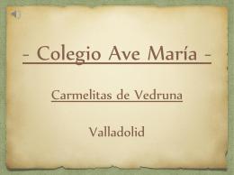 - Colegio Ave María - Carmelitas de Vedruna Valladolid