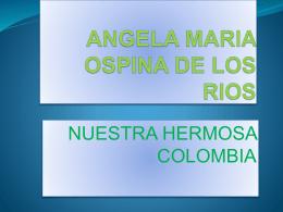 ANGELA MARIA OSPINA DE LOS RIOS