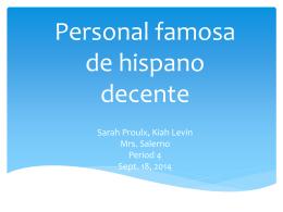 Sarah Proulx, Kiah Levin Mrs. Salerno Period 4 Sept