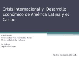 Tendencias actuales en el Desarrollo Económico de América Latina