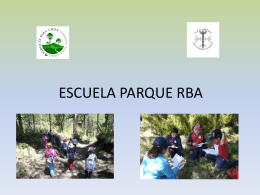 Presentación RB Escuela Parque RBA