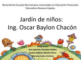 Jardín de niños Ing. Oscar Baylon Chacón