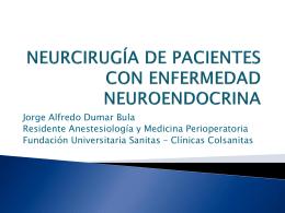 NEURCIRUGÍA DE PACIENTES CON ENFERMEDAD ENDOCRINA