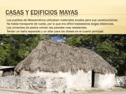 CASAS Y EDIFICIOS MAYAs