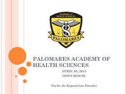 PALOMARES ACADEMY OF HEALTH SCIENCES APRIL 30