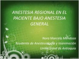 ANESTESIA REGIONAL EN EL PACIENTE BAJO ANESTESIA