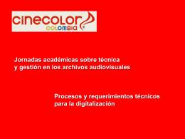 Procedimientos y requerimientos técnicos para la digitalización