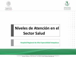 Segundo Nivel de Atención - Hospital Regional de Alta