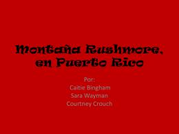 Montaña Rushmore, en Puerto Rico