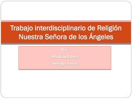 Trabajo interdisciplinario de Religión Nuestra - 1a