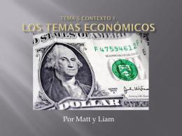 Los Temas Económicos