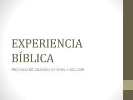 Experiecia de Colombia Oriental y Ecuador