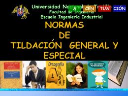 Normas de Tildación General y especial.