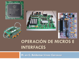 Operación de Micros e Interfaces M. en C. Baldemar
