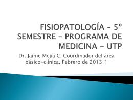 fisiopatología * 5º semestre * programa de medicina - utp