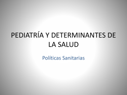 PEDIATRÍA Y DETERMINANTES DE LA SALUD